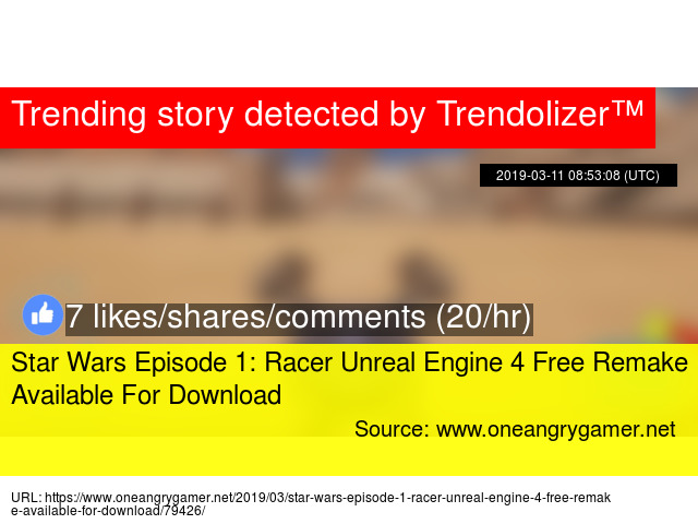 Star Wars Episode 1: Racer Unreal Engine 4 Free Remake Available For