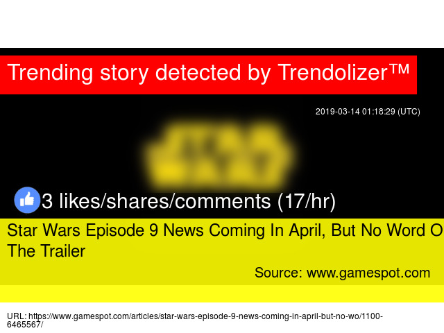 Star Wars Episode 9 News Coming In April, But No Word On The