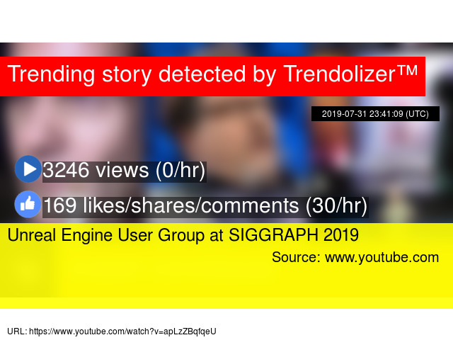 Unreal Engine User Group at SIGGRAPH 2019